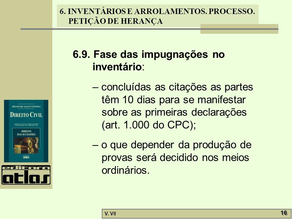 6.9. Fase das impugnações no inventário: