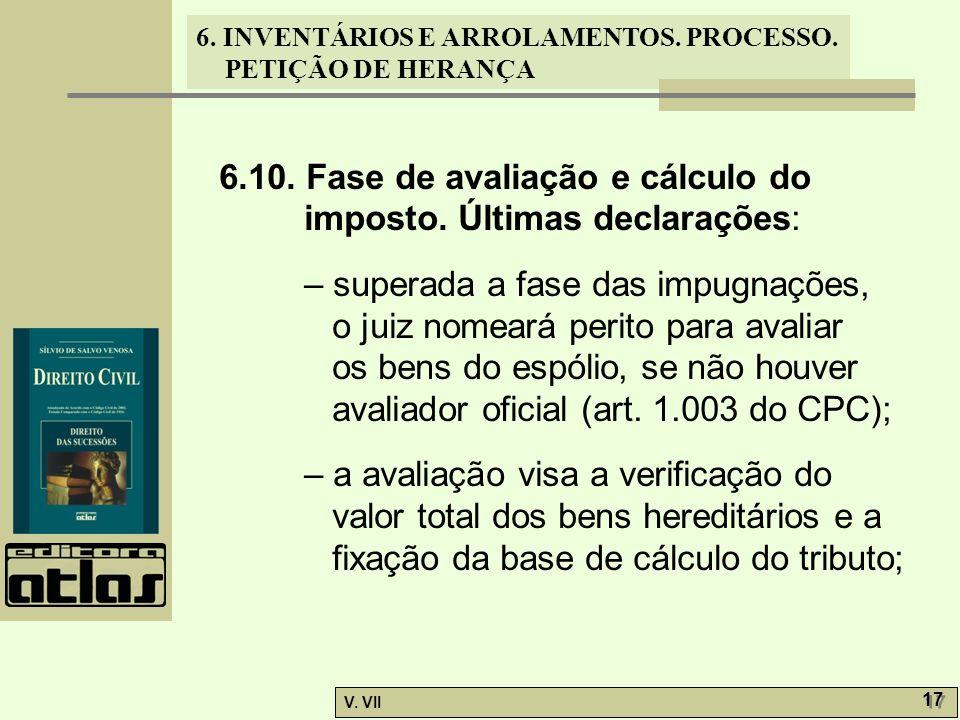 6.10. Fase de avaliação e cálculo do imposto. Últimas declarações: