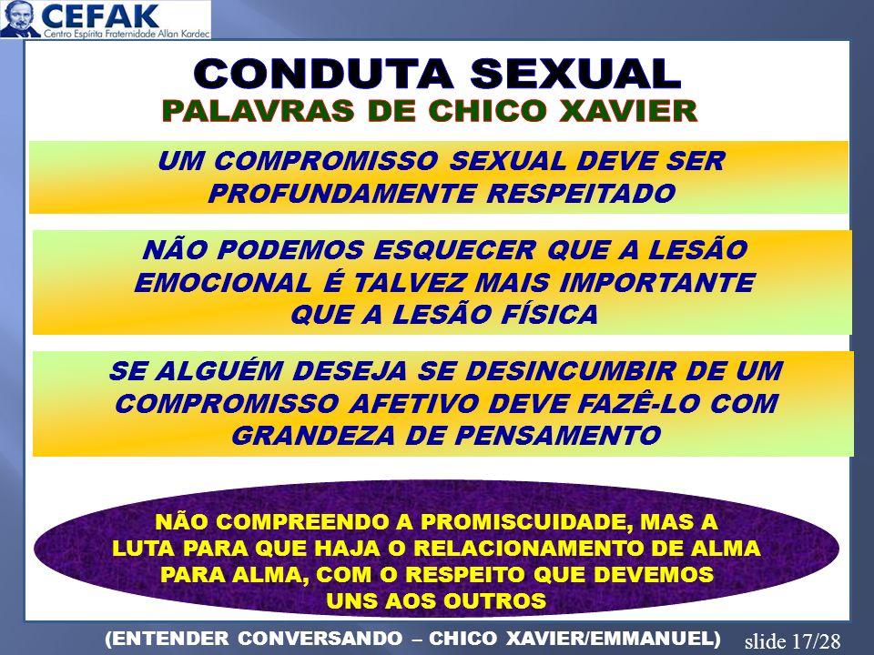 CONDUTA SEXUAL PALAVRAS DE CHICO XAVIER