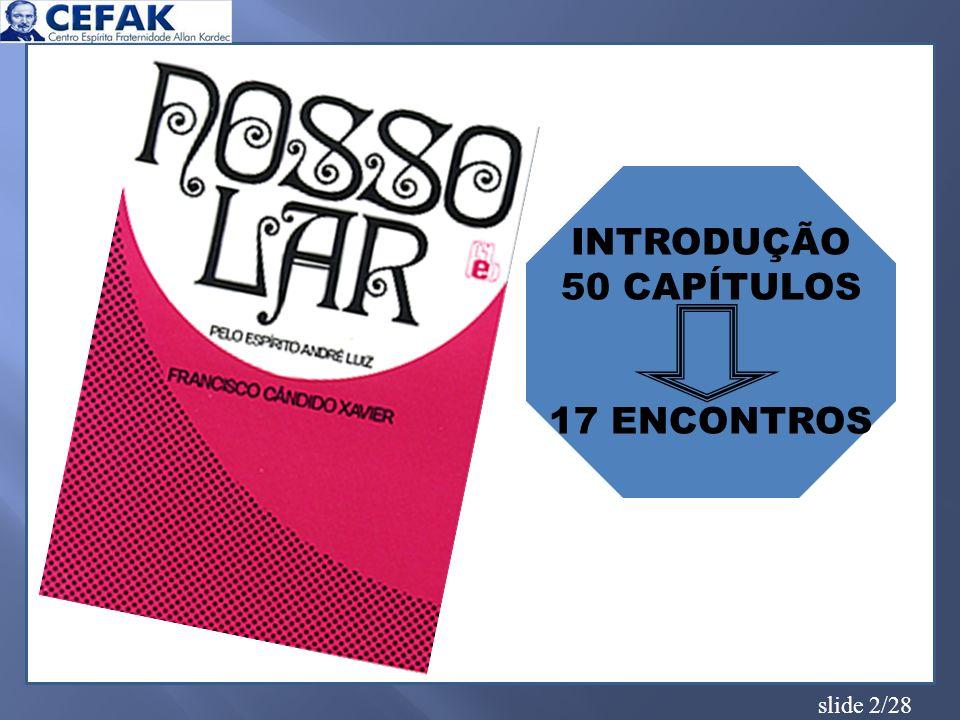 INTRODUÇÃO 50 CAPÍTULOS 17 ENCONTROS