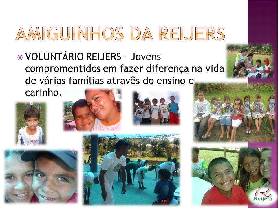 AMIGUINHOS DA REIJERS VOLUNTÁRIO REIJERS – Jovens compromentidos em fazer diferença na vida de várias famílias atravês do ensino e carinho.