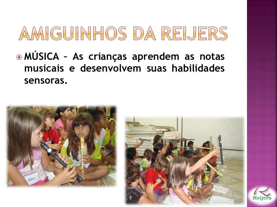 Amiguinhos da reijers MÚSICA – As crianças aprendem as notas musicais e desenvolvem suas habilidades sensoras.