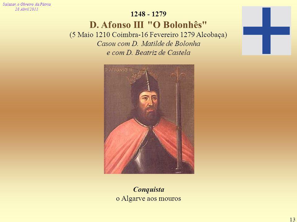 1248 - 1279 D. Afonso III O Bolonhês