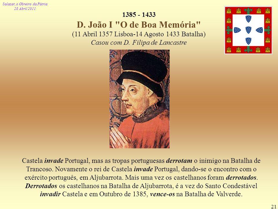 1385 - 1433 D. João I O de Boa Memória
