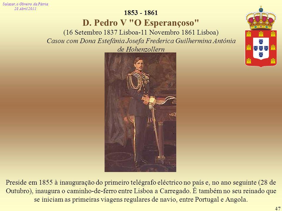 1853 - 1861 D. Pedro V O Esperançoso