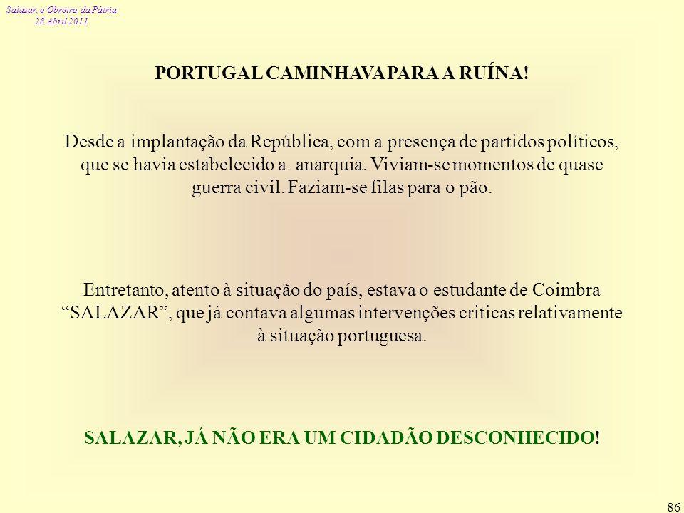 PORTUGAL CAMINHAVA PARA A RUÍNA!