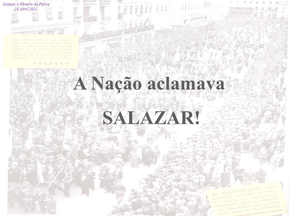Salazar, o Obreiro da Pátria