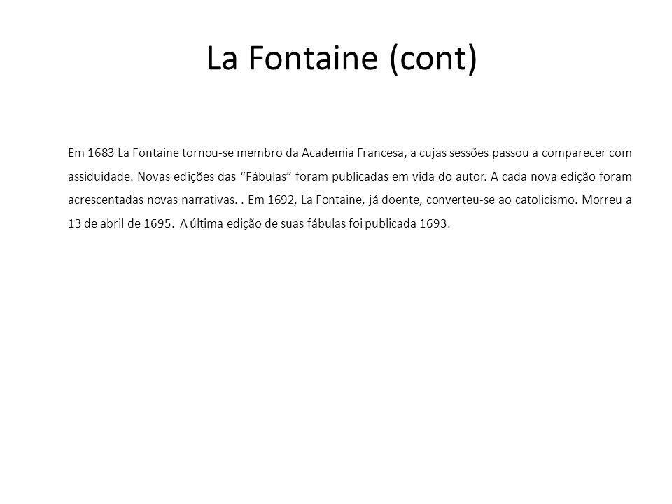 La Fontaine (cont)