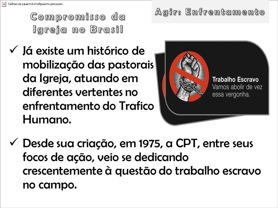 Agir: EnfrentamentoCompromisso da. Igreja no Brasil.