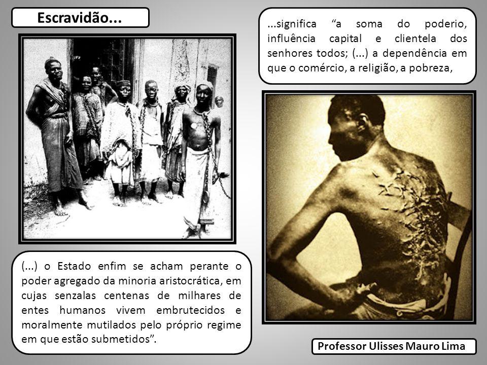 Escravidão...