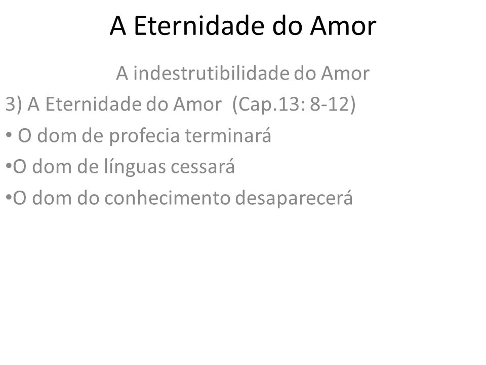 A indestrutibilidade do Amor