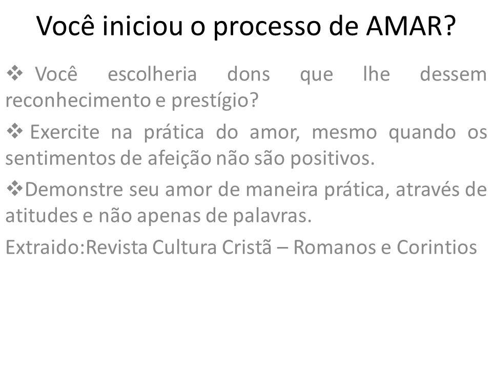 Você iniciou o processo de AMAR