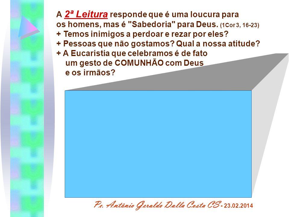 Pe. Antônio Geraldo Dalla Costa CS - 23.02.2014