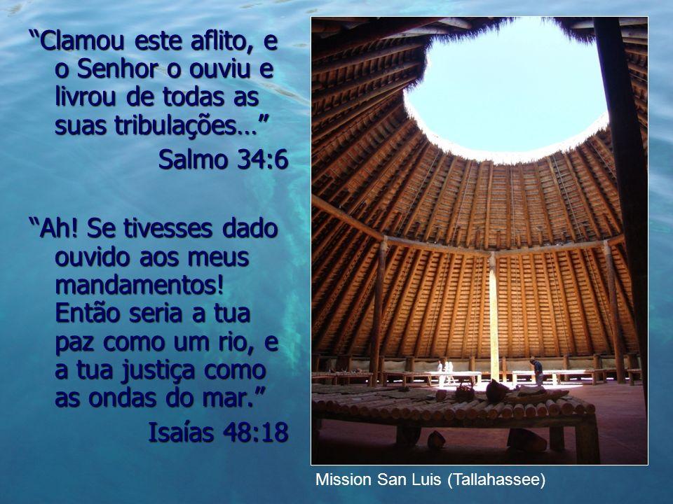 Clamou este aflito, e o Senhor o ouviu e livrou de todas as suas tribulações…