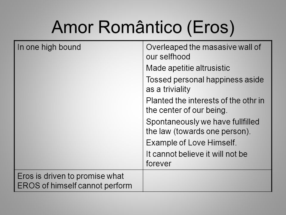 Amor Romântico (Eros) In one high bound