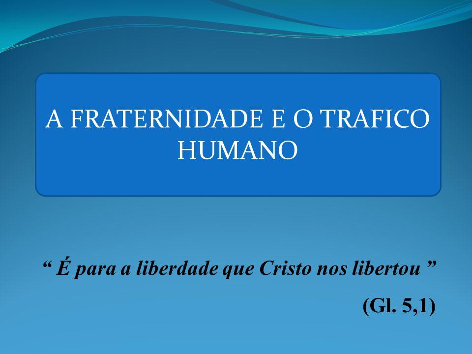 É para a liberdade que Cristo nos libertou (Gl. 5,1)