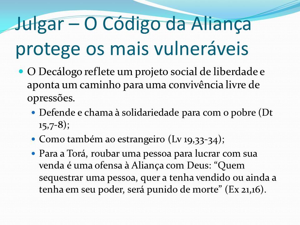 Julgar – O Código da Aliança protege os mais vulneráveis