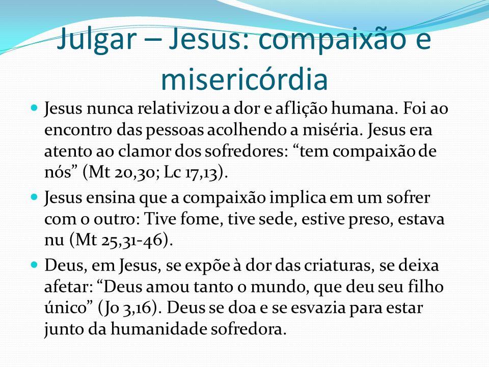 Julgar – Jesus: compaixão e misericórdia