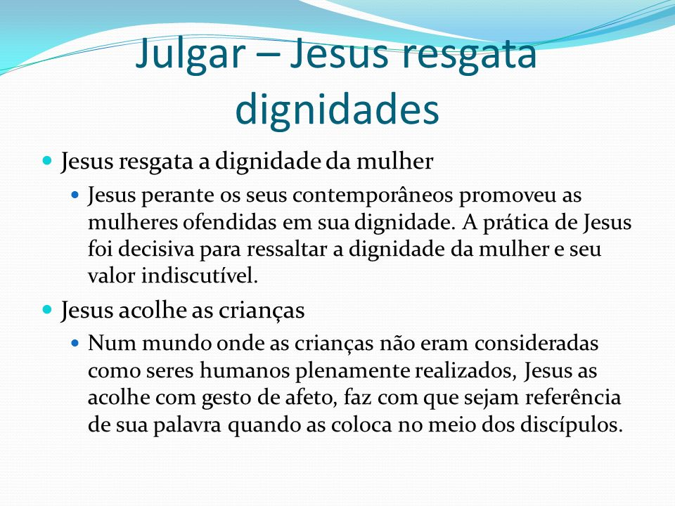 Julgar – Jesus resgata dignidades
