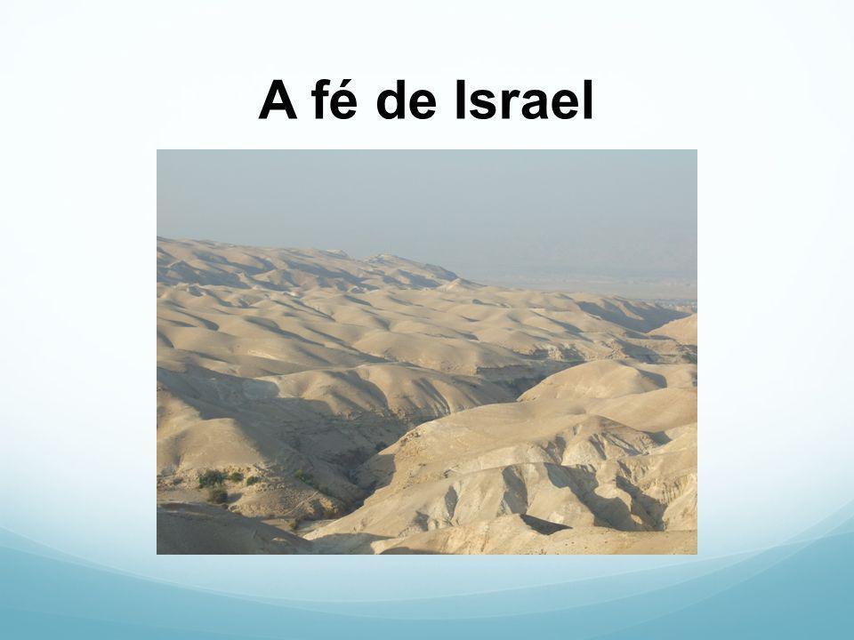 A fé de Israel