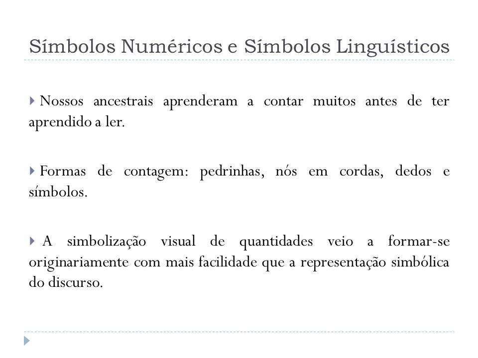 Símbolos Numéricos e Símbolos Linguísticos