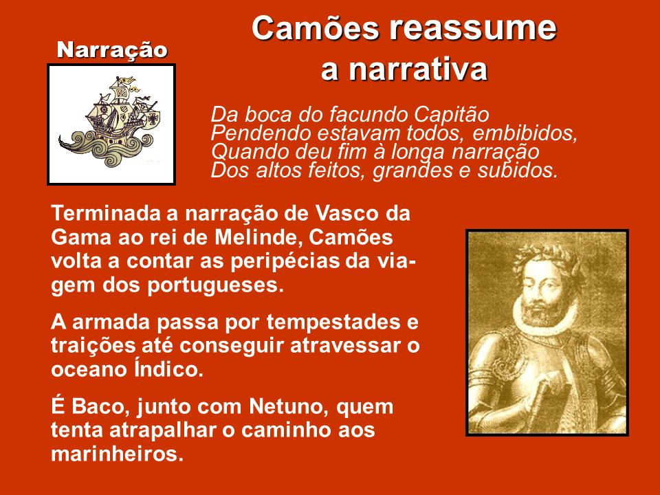 Camões reassume a narrativa