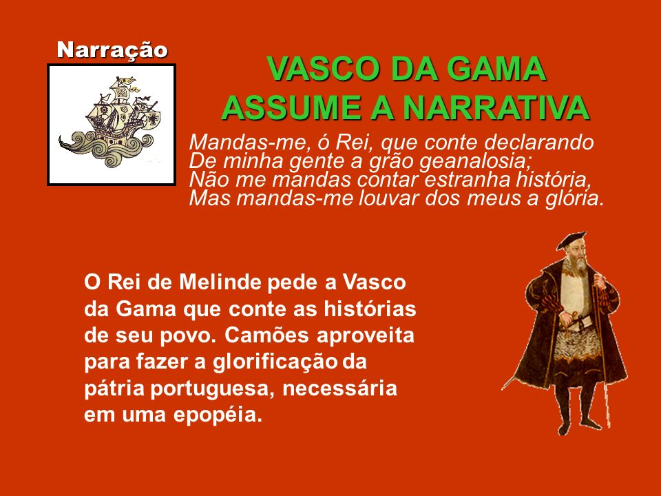 VASCO DA GAMA ASSUME A NARRATIVA
