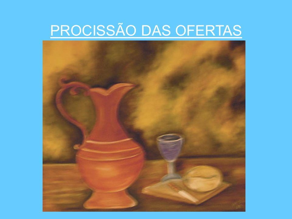 PROCISSÃO DAS OFERTAS