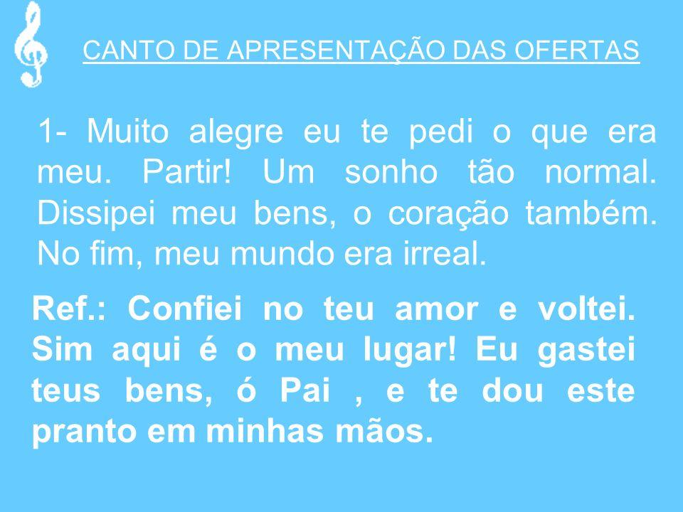 CANTO DE APRESENTAÇÃO DAS OFERTAS