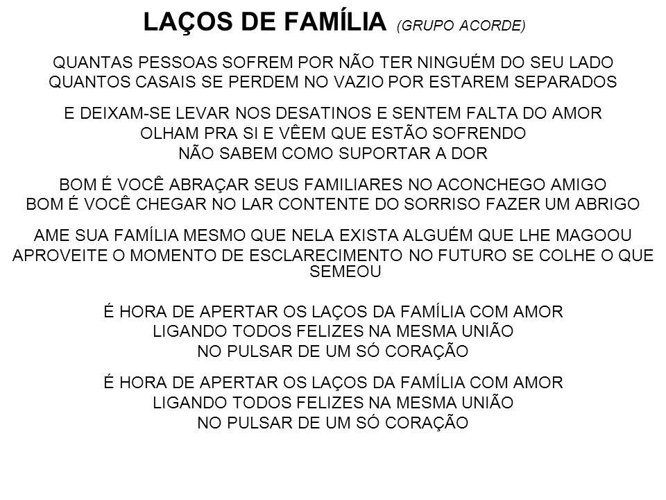 LAÇOS DE FAMÍLIA (GRUPO ACORDE)