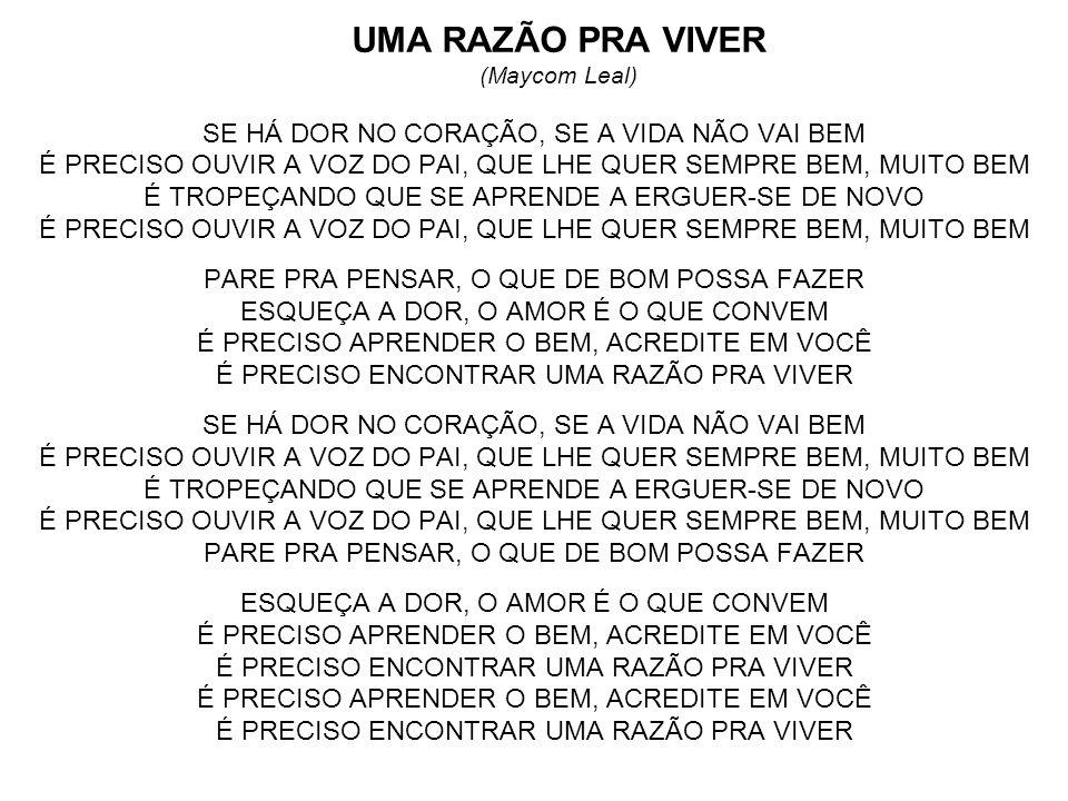 UMA RAZÃO PRA VIVER (Maycom Leal)