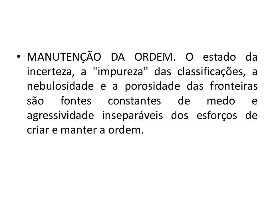MANUTENÇÃO DA ORDEM.