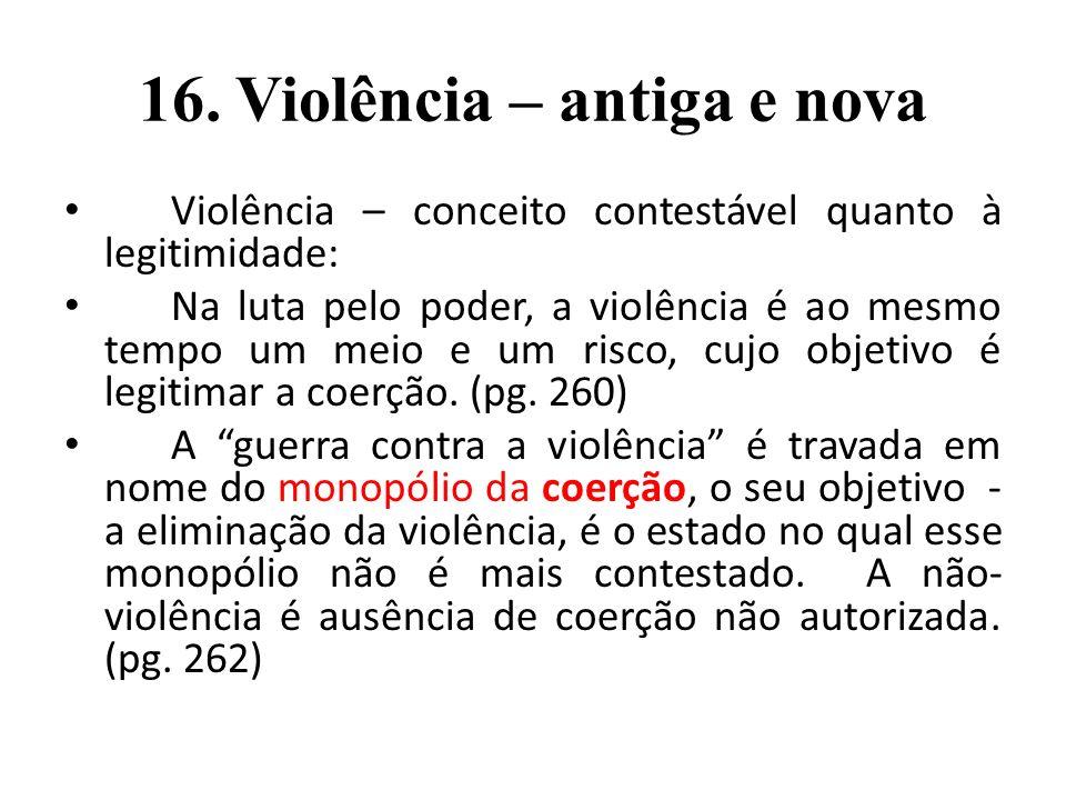 16. Violência – antiga e nova