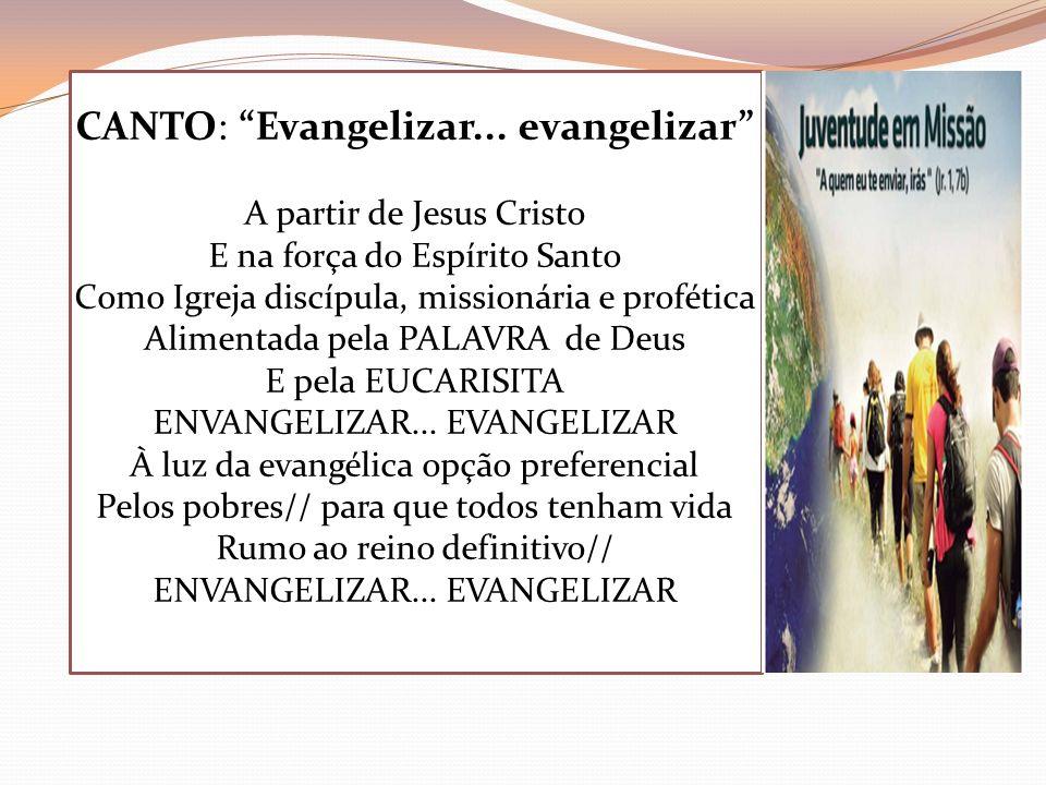 CANTO: Evangelizar... evangelizar