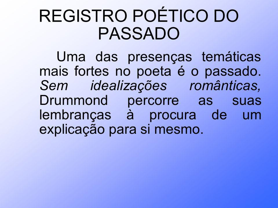 REGISTRO POÉTICO DO PASSADO