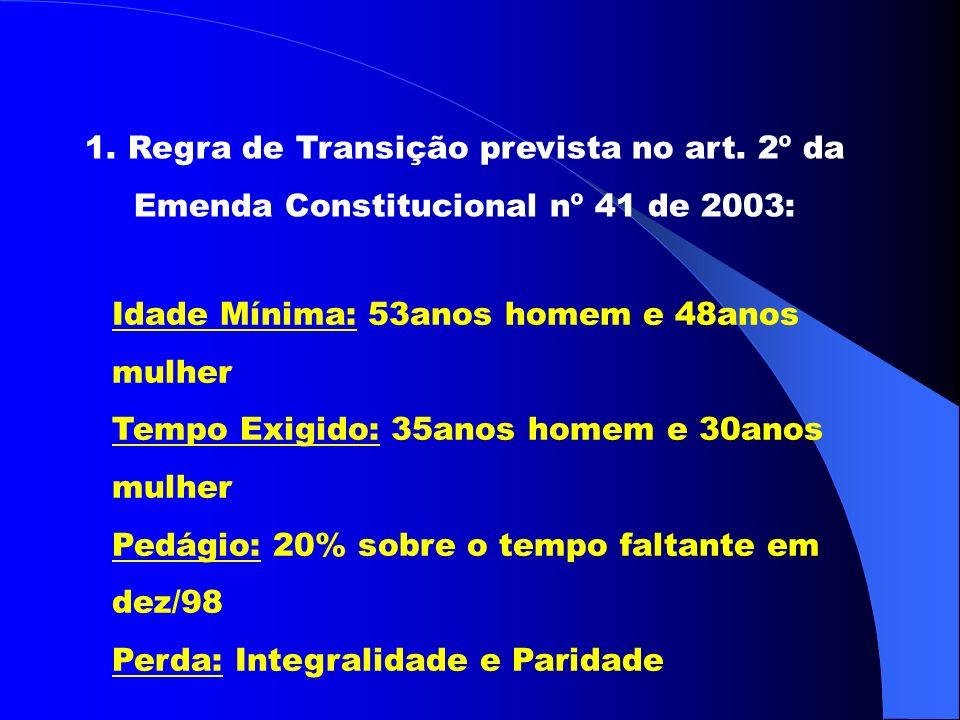 1. Regra de Transição prevista no art