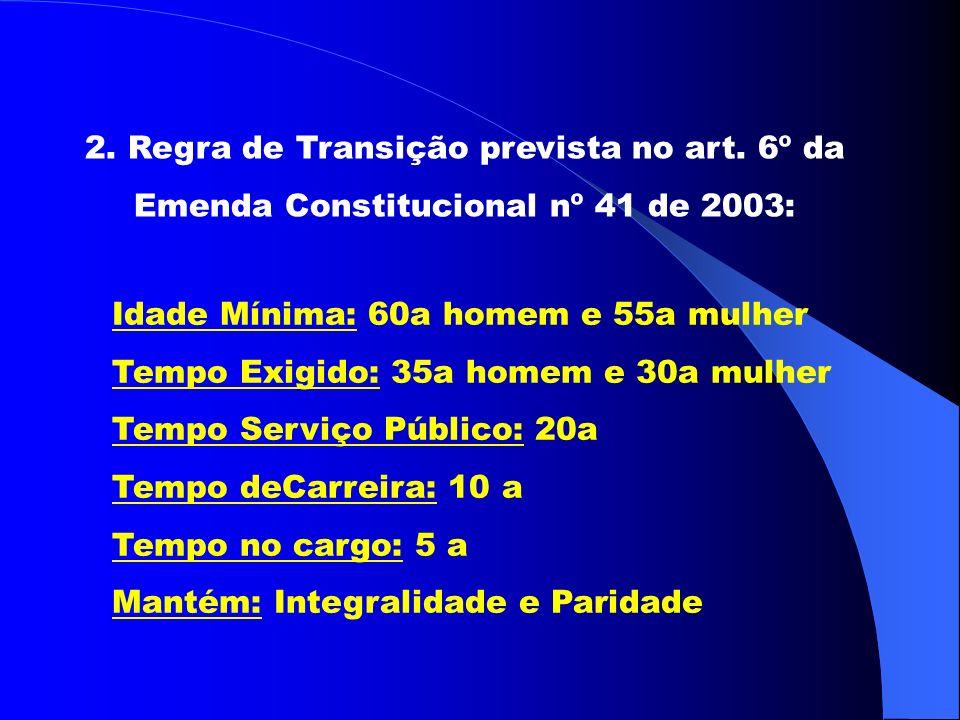 2. Regra de Transição prevista no art