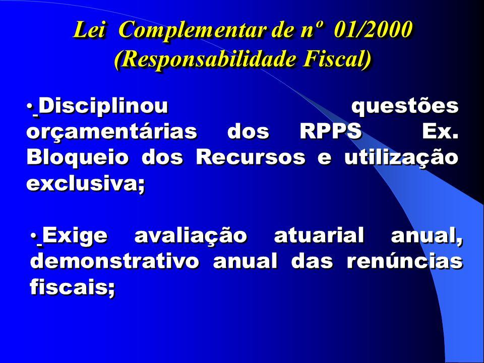 Lei Complementar de nº 01/2000 (Responsabilidade Fiscal)