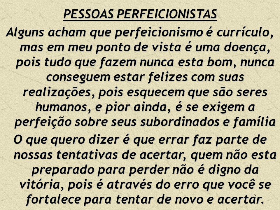 PESSOAS PERFEICIONISTAS