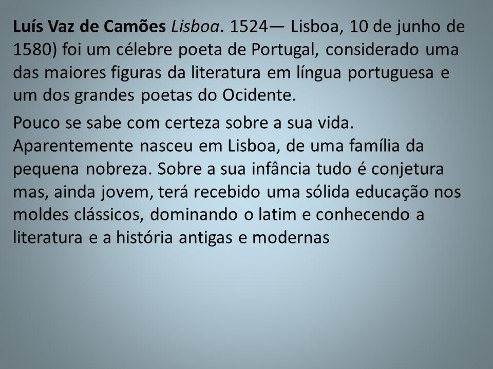 Luís Vaz de Camões Lisboa