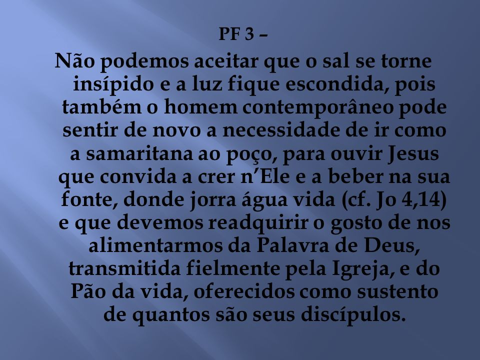 PF 3 –
