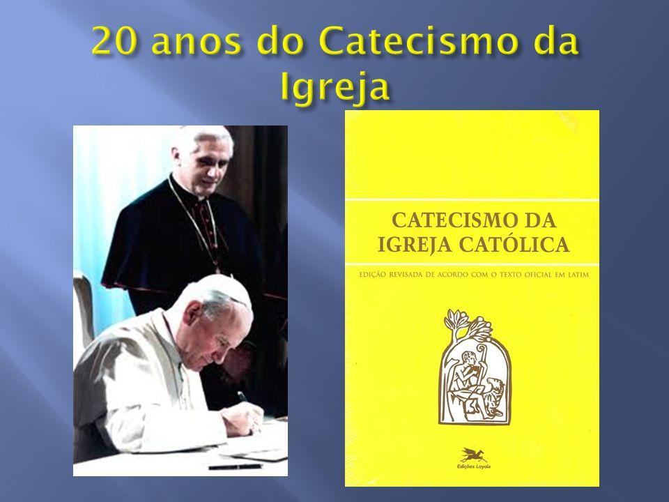 20 anos do Catecismo da Igreja