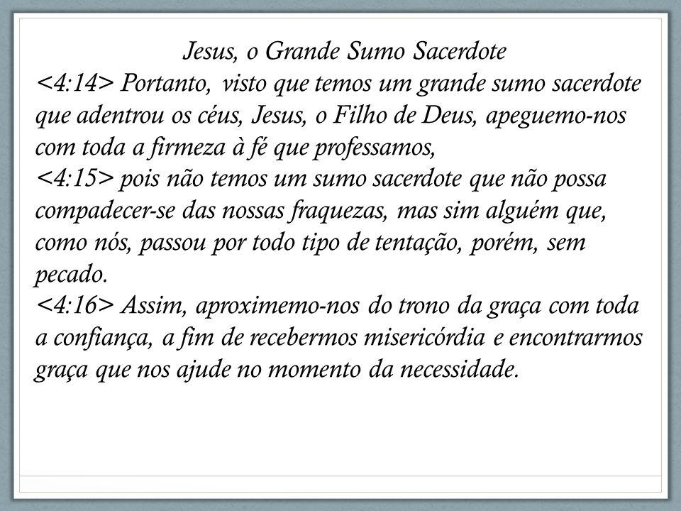 Jesus, o Grande Sumo Sacerdote