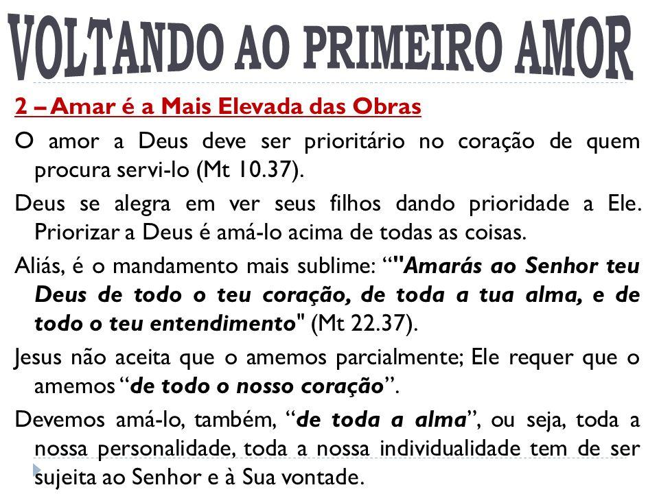 VOLTANDO AO PRIMEIRO AMOR