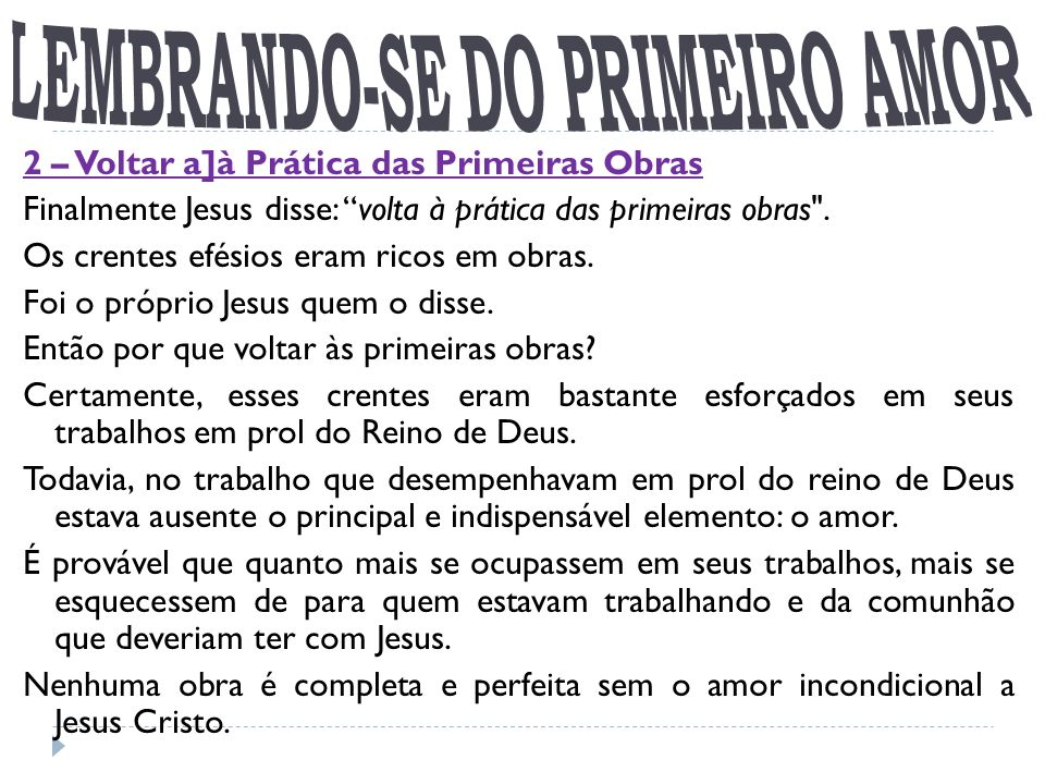 LEMBRANDO-SE DO PRIMEIRO AMOR