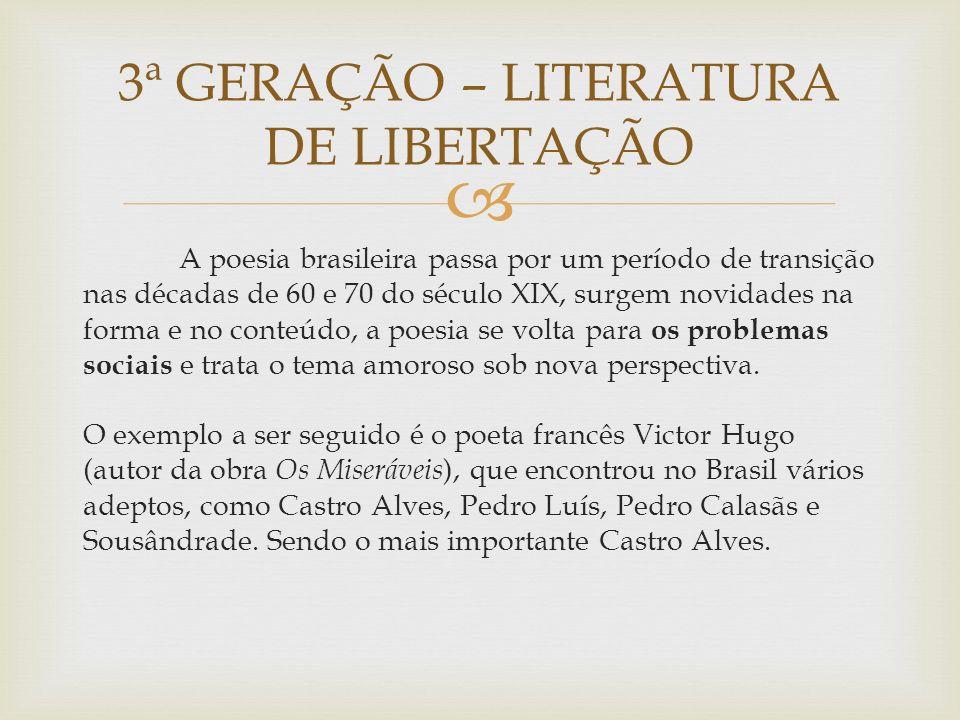 3ª GERAÇÃO – LITERATURA DE LIBERTAÇÃO