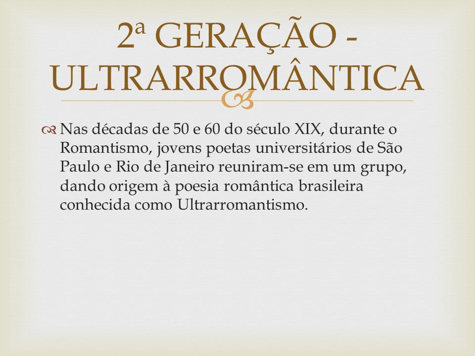 2ª GERAÇÃO - ULTRARROMÂNTICA