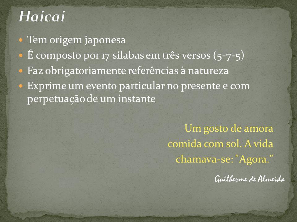 Haicai Tem origem japonesa