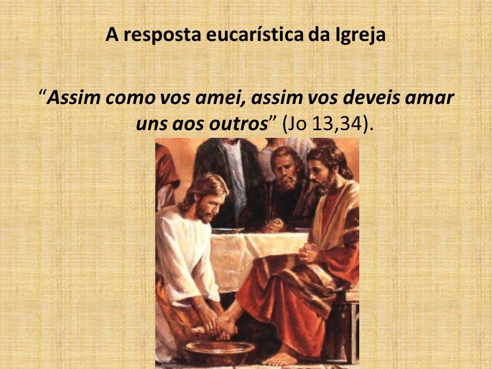 A resposta eucarística da Igreja