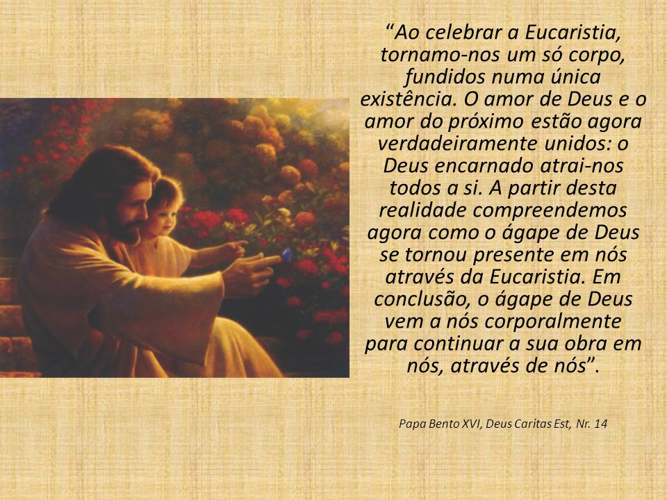 Papa Bento XVI, Deus Caritas Est, Nr. 14